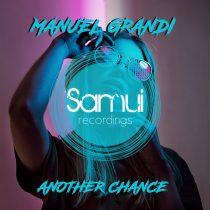 Manuel Grandi – Another Chance