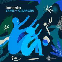 Yamil, G.Zamora – Lamento (Club Mix)