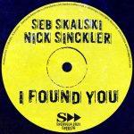 Seb Skalski, Nick Sinckler – I Found You
