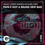 Richard Grey, Magic Carpet Riders – Papa's Got A Brand New Bag