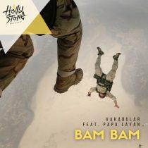 Vakabular, Papa Layan – BAM BAM (feat. Papa Layan)