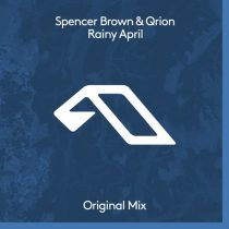 Spencer Brown, Qrion – Rainy April