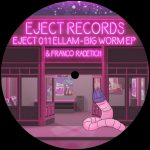 Ellam – Big Worm EP