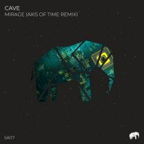 Cave – Mirage (Axis of Time Remix)