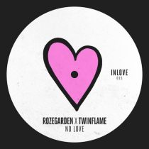 Rozegarden, Twinflame (US) – No Love