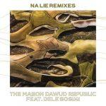 Dele Sosimi, The Mabon Dawud Republic – Na Lie Remixes