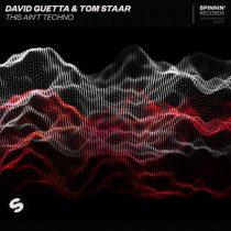 David Guetta, Tom Staar – This Ain't Techno