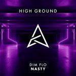 DIM FLO – NASTY