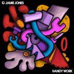 Jamie Jones – Handy Work