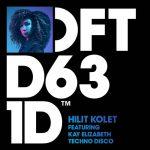Hilit Kolet, Kay Elizabeth – Techno Disco – Extended Mix