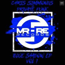 Chris Simmonds, Private Funk – Blue Shadow EP, Vol. 1