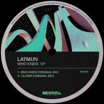 Latmun – Who Knew EP