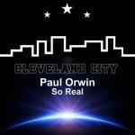 Paul Orwin – So Real