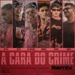 Öwnboss, Watzgood, Mc Poze do Rodo – A Cara Do Crime – Remix