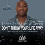 Tapes, Earl W. Green – Don't Throw Your Life Away