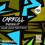 Carroll – Rushing Ep