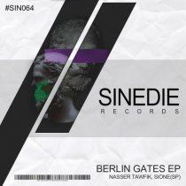 Nasser Tawfik, Sione (SP) – Berlin Gates
