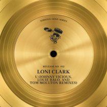 Loni Clark – U (Johnny Vicious, Louie Balo, and Tom Moulton Remixes)