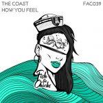 The Coast – How You Feel