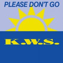 K.W.S. – Please Don't Go