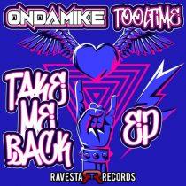 Ondamike, Tooltime – Take Me Back (EP)