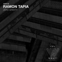 Ramon Tapia – Zero Gravity