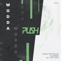 Wodda – What You Please