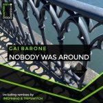 Gai Barone – Nobody Was Around