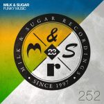 Milk & Sugar – Funky Music