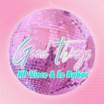 HP Vince, Le Babar – Good Things
