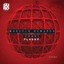 Marcelo Demarco – Flashx (feat. Edahi)