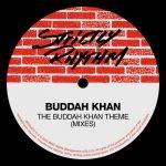 Buddah Khan – The Buddah Khan Theme (Mixes)