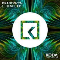 Grant Mizon – Legends EP