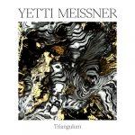 Yetti Meissner – Triangulum