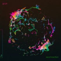 Grum – Reconnection EP