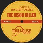 DJ Pit, The Crazy Casuals – The Disco Killer