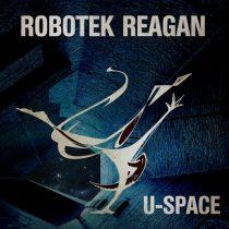 Robotek Reagan – U-Space