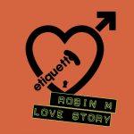 Robin M – Love Story