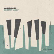 Manuel Kane – Constant Jazz EP