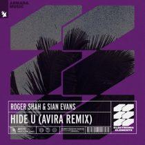 Roger Shah, Sian Evans – Hide U – AVIRA Remix