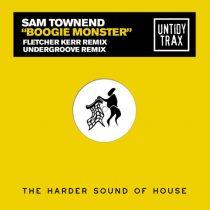 Sam Townend – Boogie Monster (Remixes)