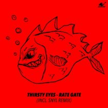 Thirsty Eyes – Rate Gate