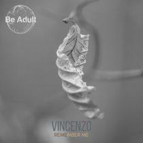 Vincenzo – Remember Me