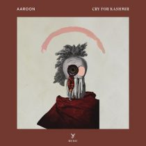 Aaroon – Cry for Kashmir