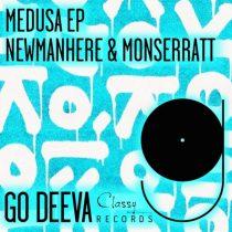 Newmanhere, Monserratt – Medusa Ep