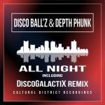 Disco Ball'z, Depth Phunk – All Night Long