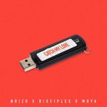 Disciples, Noizu – Catch My Love (feat. Moya)