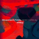 Albuquerque, Foletto – Hamlet / Control Jay