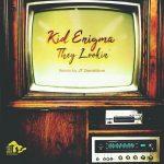 Kid Enigma – They Lookin'