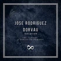 Jose Rodriguez, Dorvau – Isolation